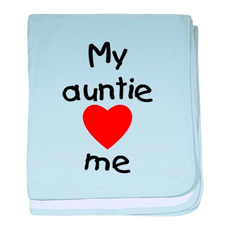 My auntie loves me baby blanket