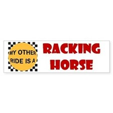 My Other Ride Is A Racking Horse Bumper Bumper Sticker