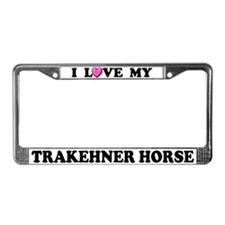 I Love My Trakehner Horse License Plate Frame