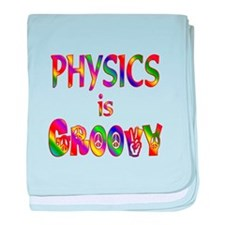 Physics is Groovy baby blanket