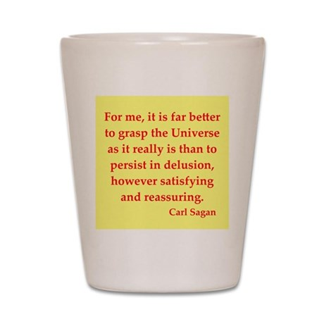 Shot Book Quotes http://www.cafepress.com/+carl_sagan_quotes_shot_glass,557185518