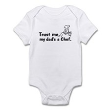 Trust Me My Dad's A Chef Infant Bodysuit