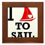 I Love to Sail Framed Tile