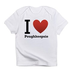 I Love Poughkeepsie Infant T-Shirt