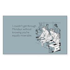 Equally Miserable Mondays Sticker (Rectangle)