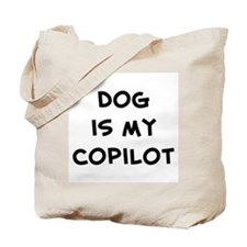 dog is my copilot Tote Bag