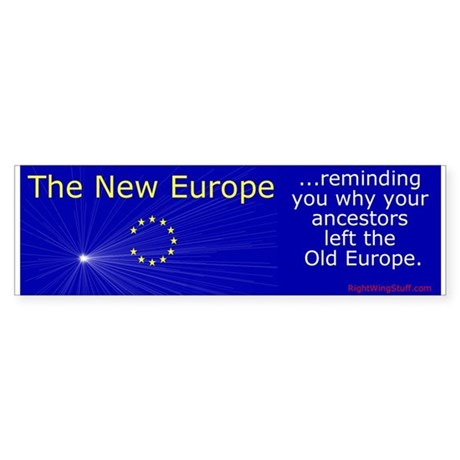 """The New Europe"" Bumper Sticker"