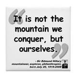 Hillary Conquer Quote Tile Coaster