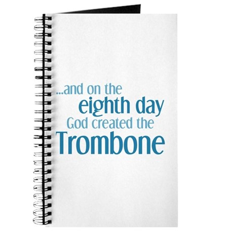 Trombone Creation Journal