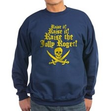 Raise The Jolly Roger Sweatshirt
