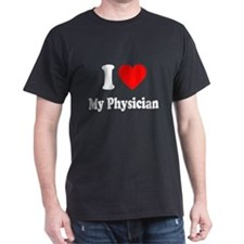 I Love My Physician: T-Shirt