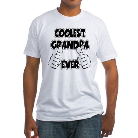 Coolest Grandpa Ever Fitted T-Shirt