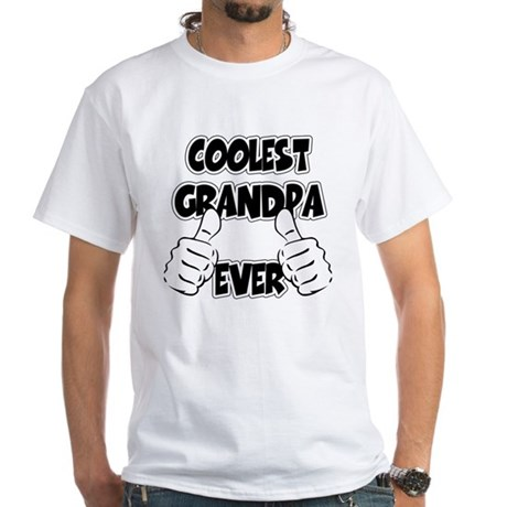 Coolest Grandpa Ever White T-Shirt
