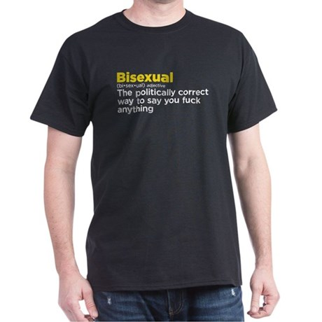 Bisexual politically correct Dark T-Shirt