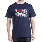 I Love My Amazing Wife Dark T-Shirt