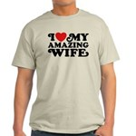 I Love My Amazing Wife Light T-Shirt