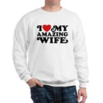 I Love My Amazing Wife Sweatshirt