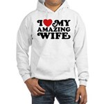I Love My Amazing Wife Hooded Sweatshirt