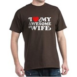 I Love My Awesome Wife T-Shirt