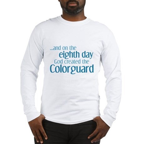 Colorguard Creation Long Sleeve T-Shirt