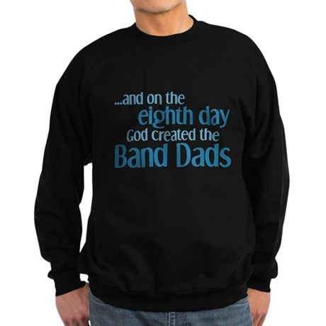 Band Dad Creation Sweatshirt (dark)