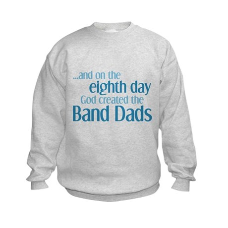 Band Dad Creation Kids Sweatshirt