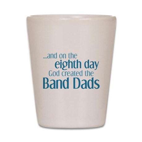 Band Dad Creation Shot Glass