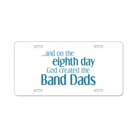 Band Dad Creation Aluminum License Plate