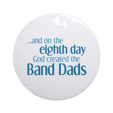 Band Dad Creation Ornament (Round)