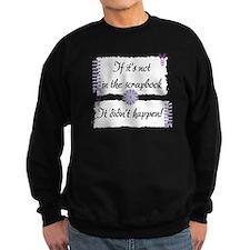 If it's not in the Scrapbook. Sweatshirt