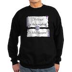 If it's not in the Scrapbook. Sweatshirt (dark)