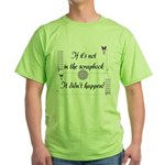 If it's not in the Scrapbook. Green T-Shirt