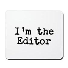 I'm the editor Mousepad