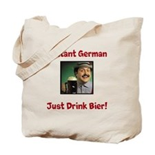 Instant German ... Just Drink Bier! Tote Bag