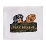 Speak No Evil Dachshund Dogs Throw Blanket