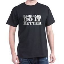 Redheads Do It Better Black T-Shirt