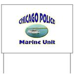 Chicago PD Marine Unit Yard Sign
