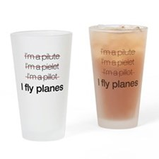 I fly planes Drinking Glass