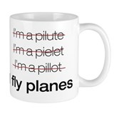 I fly planes Coffee Mug