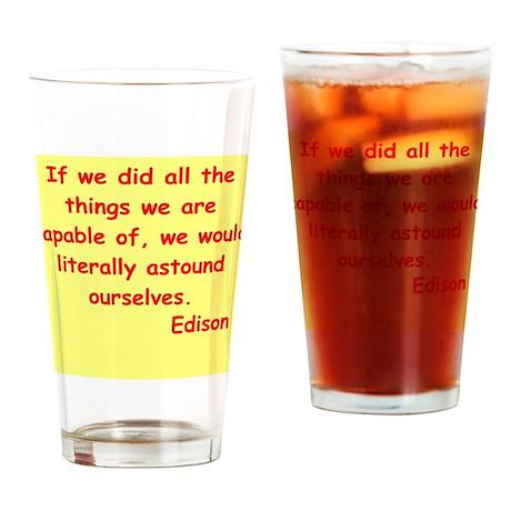 Thomas Edison quotes Drinking Glass