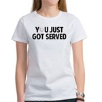 Got served - Baseball Women's T-Shirt