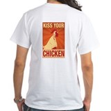 Kiss Your Chicken (T-Shirt)