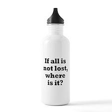All is Not Lost Water Bottle