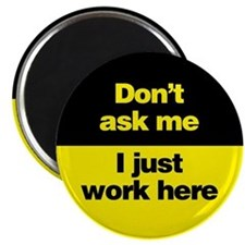 """Don't Ask Me 2.25"""" Magnet (100 pack)"""
