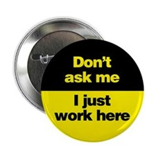 """Don't Ask Me 2.25"""" Button (100 pack)"""