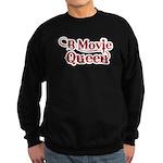 B Movie Queen Sweatshirt (dark)