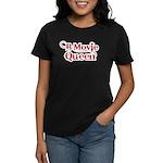 B Movie Queen Women's Dark T-Shirt