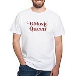B Movie Queen White T-Shirt