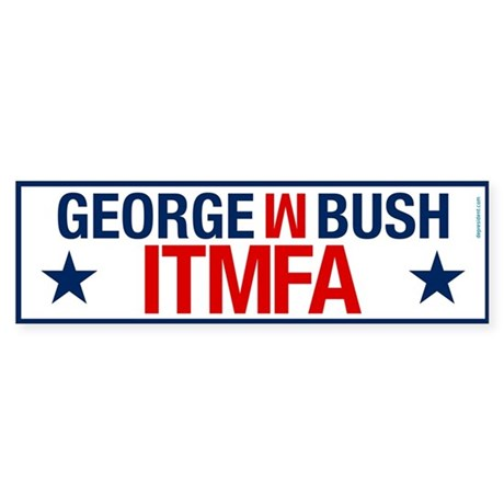 ITMFA - Impeach the MF Bumper Sticker
