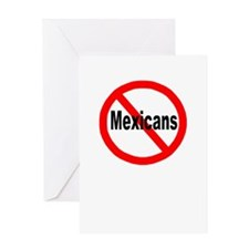 Say no to Mexicans Greeting Card
